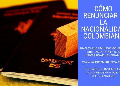 renuncia a la nacionalidad colombiana