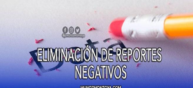 como eliminar un reporte negativo