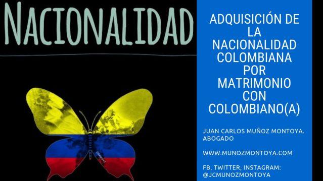 nacionalidad colombiana por casarme con colombiano
