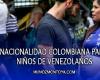 Adquisición de la nacionalidad colombiana para niños de venezolanos
