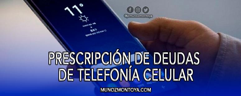 prescripción de deudas telefonía celular