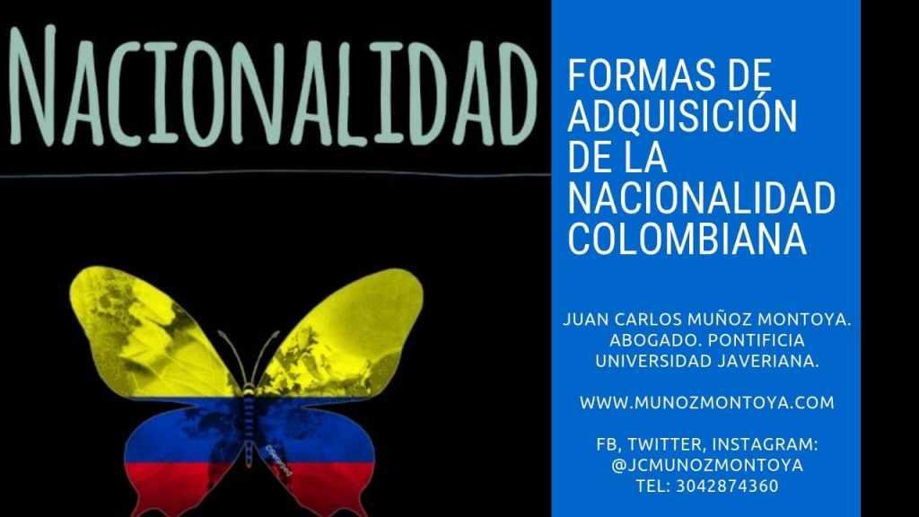 formas de adquisición de la nacionalidad colombiana