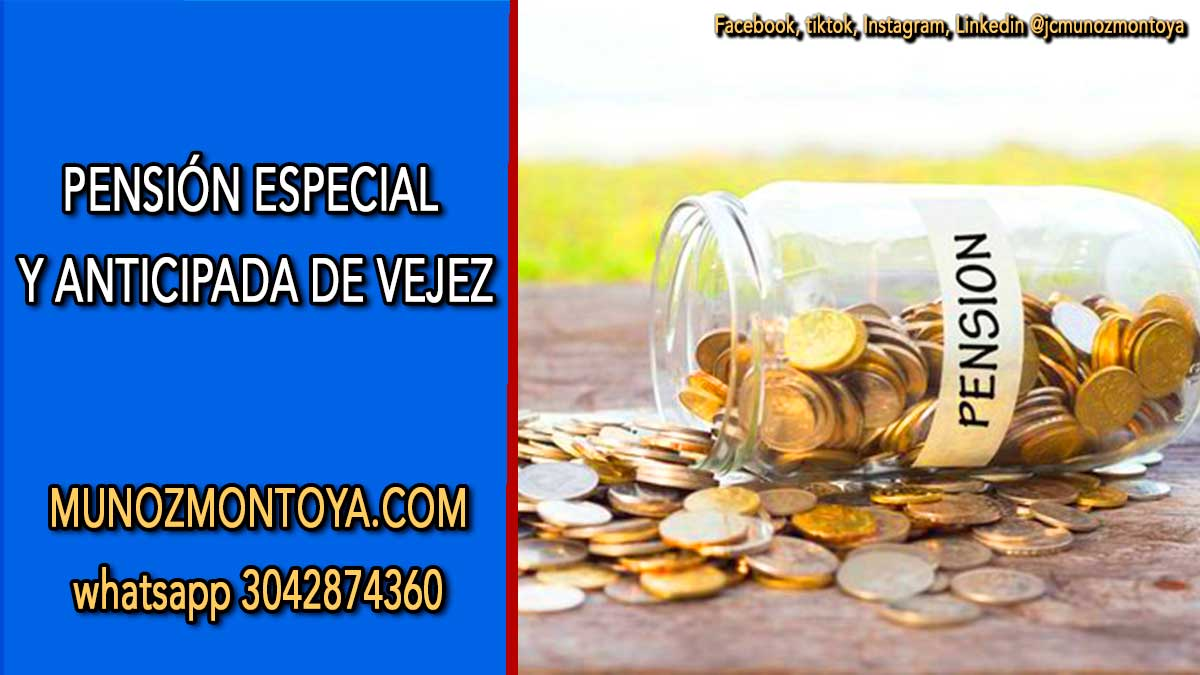 pensiones especiales colombia